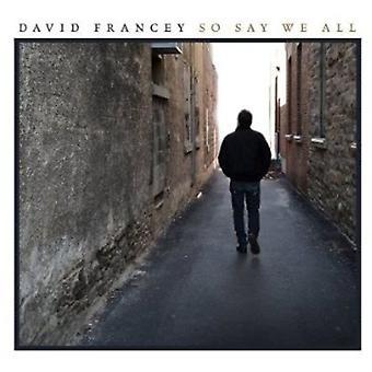 David Francey - så siger vi alle [CD] USA import