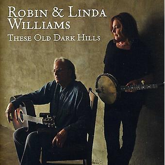 Robin Williams & Linda - disse gamle mørke bakker [CD] USA import