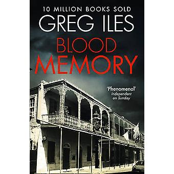 Blood Memory by Greg Iles - 9780007546596 Book