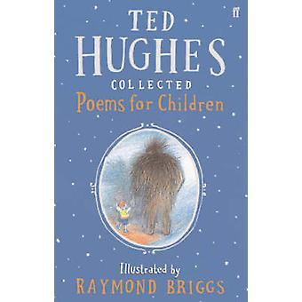Collected Poems for Children (Main) by Ted Hughes - 9780571215027 Book