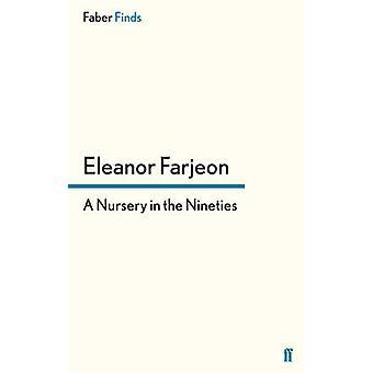 Um berçário na década de noventa (principal) por Eleanor Farjeon - 9780571300389 B