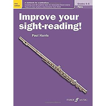 Improve your sight-reading! Flute Grades 4-5 by Paul Harris - 9780571