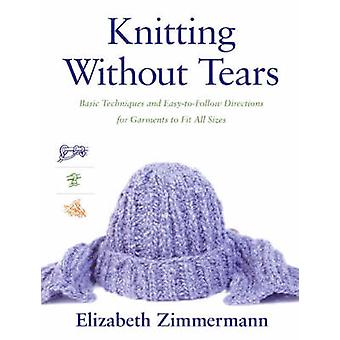 Knitting Without Tears - Basic Techniques and Easy-to-Follow Direction