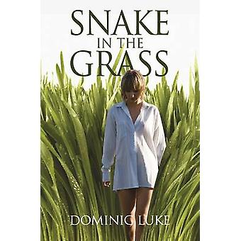 Snake in the Grass by Dominic Luke - 9780719806681 Book