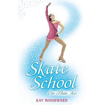 On Thin Ice by Kay Woodward - 9780746099261 Book
