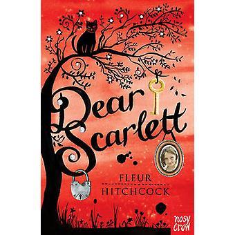 Dear Scarlett by Fleur Hitchcock - 9780857631503 Book
