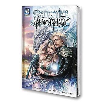 Soulfire - Shadow Magic Volume 1 by Soulfire - Shadow Magic Volume 1 -