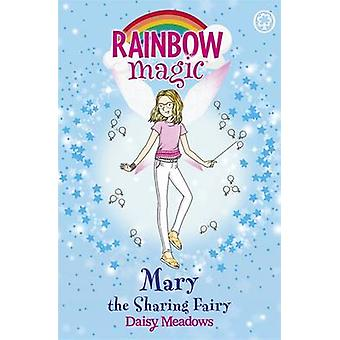 The Mary the Sharing Fairy - The Friendship Fairies - Book 2 by Daisy M