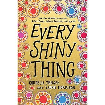 Every Shiny Thing by Cordelia Jensen - 9781419728648 Book