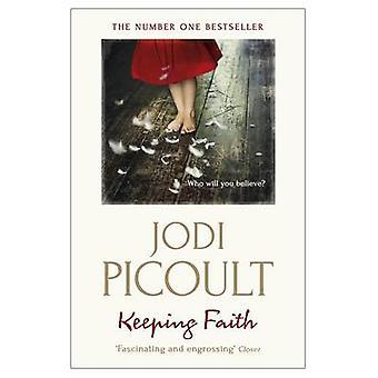 Utrzymanie wiary przez Jodi Picoult - 9781444754575 książki