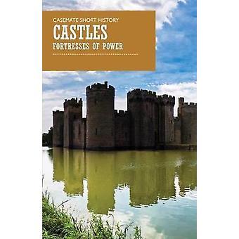 Slott - fästningar av slott - fästningar av makt - 978161