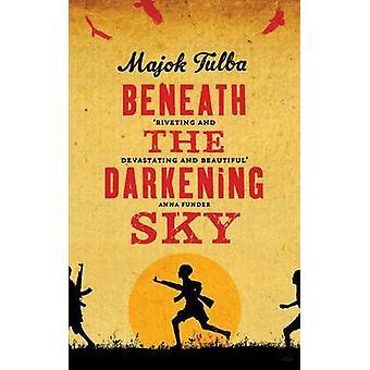 Under den mörknande himmel av Majok Tulba - 9781780742410 bok