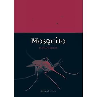 Mosquito by Richard A. Jones - 9781861899231 Book