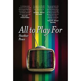 All to Play For by Heather Peace - 9781908248138 Book