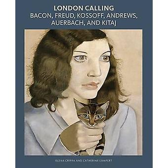 London Calling - Bacon - Freud - Kossoff - Andrews - Auerbach- och Ki