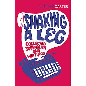 Shaking a Leg - Collected Journalism and Writings by Angela Carter - 9
