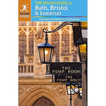 The Rough Guide to Bath, Bristol & Somerset - Rough Guides