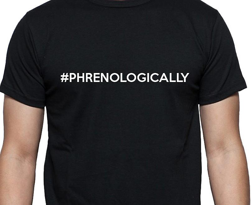 #Phrenologically Hashag Phrenologically Black Hand Printed T shirt