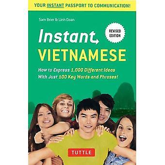 Vietnamita instantánea: Cómo expresar 1.000 Ideas diferentes con apenas 100 palabras clave y frases