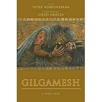 Gilgamesh: Une pièce (poésie wesleyenne)