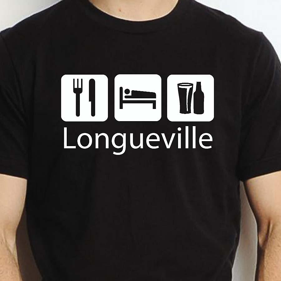 Eat Sleep Drink Longueville Black Hand Printed T shirt Longueville Town