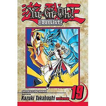 Yu-Gi-Oh!: The Duelist: v. 19 (Yu-GI-Oh! Duelist)