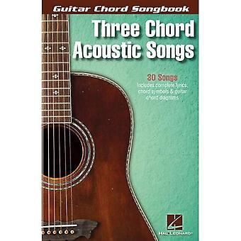 Gitarr ackord sångbok: Tre ackord akustiska låtar (gitarr ackord sångböcker)