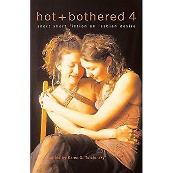 Varma och besvärade 4: korta noveller på lesbisk lust