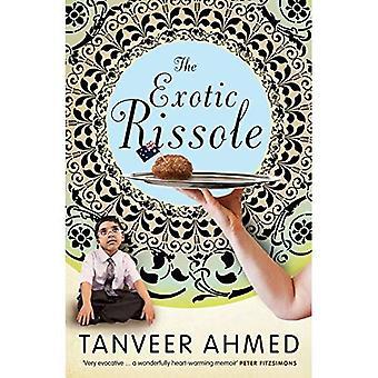 The Exotic Rissole: A Memoir
