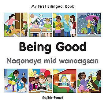 My First Bilingual Book - Being Good - Somali-English