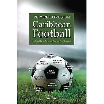 Perspectives on Caribbean Football