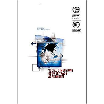 Social Dimensions of Free Trade Agreements (Studies on Growth with Equity)