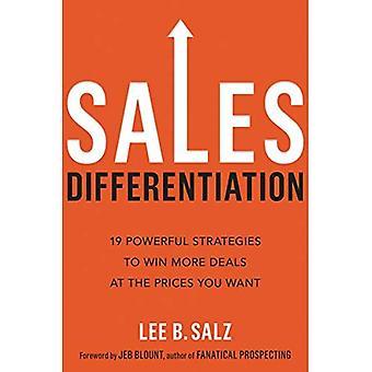 Vertrieb Differenzierung: 19 leistungsfähige Strategien zu mehr gewinnen geht es zu den Preisen Sie wollen