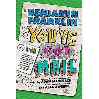 Benjamin Franklin: You've Got Mail (Benjamin Franklin)