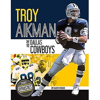 Troy Aikman and the Dallas� Cowboys (Sports Dynasties)