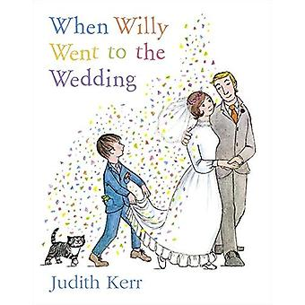 When Willy Went to the Wedding