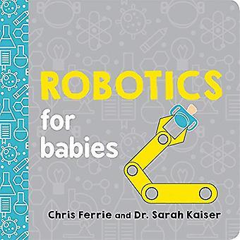 Robotica voor baby's (Baby University) [Board boek]