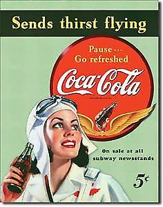 Coca Cola Sends Thirst Flying Metal Sign