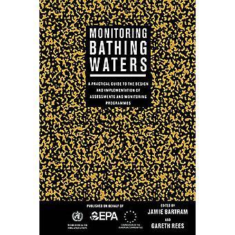 Monitoring Bathing Waters by Bartram & Jamie