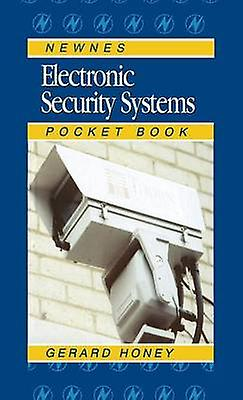 Electronic Security Systems Pocket Book by Honey & Gerard