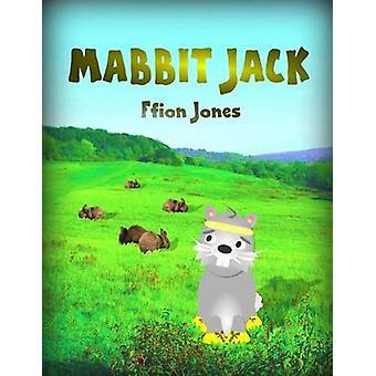 Mabbit Jack by Jones & Ffion