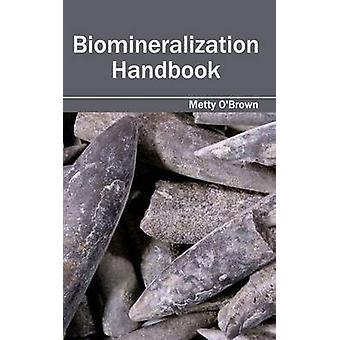 Manual de biomineralización por OBrown & Metty