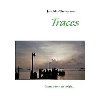 Traces by Zimmermann & Josephine