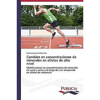 Cambios nl concentraciones de minerales nl atletas de high-level door Alves Vas Francisco Javier