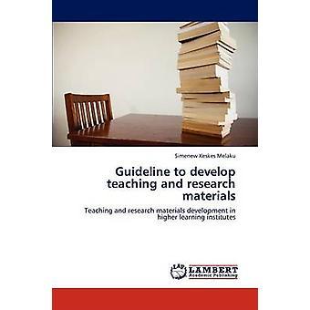 Riktlinje att utveckla undervisning och forskningsmaterial av Keskes Lena Simenew