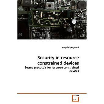 Security in resource constrained devices by Spognardi & Angelo