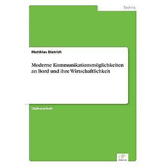 モダーン Kommunikationsmglichkeiten 湧く und ihre ディートリッヒ ・ マティアスによって Wirtschaftlichkeit