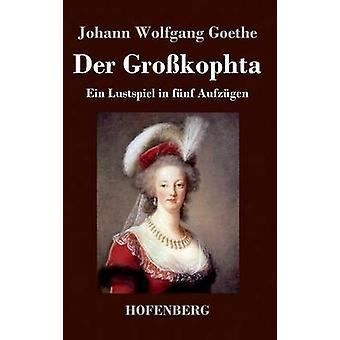 Der Grokophta by Goethe & Johann Wolfgang