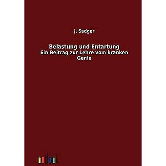 Belastung und Entartung by Sadger & J.