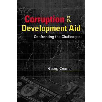 Corruptie en ontwikkelingshulp - de uitdagingen door Georg C